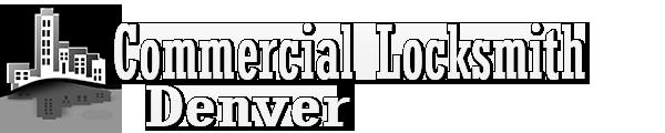 Commercial Locksmith Denver
